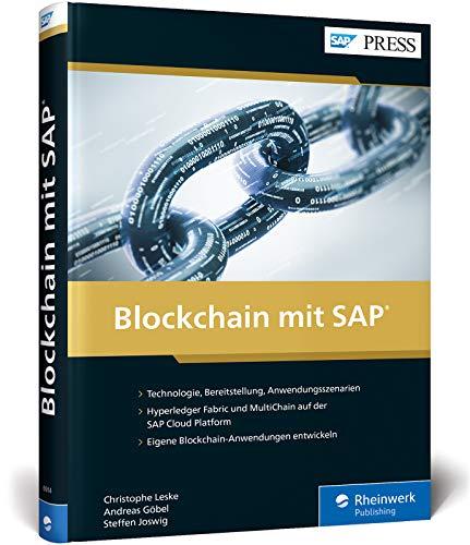 Blockchain mit SAP: Die Blockchain-Services der SAP Cloud Platform (SAP PRESS)