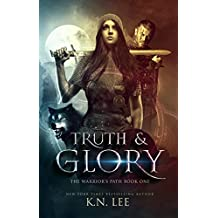 Truth and Glory (The Warrior's Path)