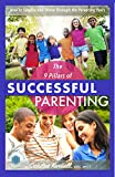 Book cover image for The 9 Pillars of Successful Parenting: How to Thrive and Survive Through the Parenting Years