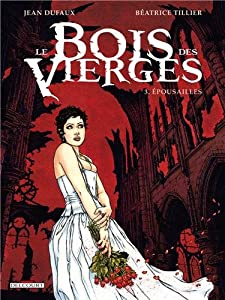 """Afficher """"Le bois des vierges n° 3<br /> Épousailles"""""""