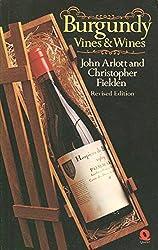 Burgundy: Vines and Wines
