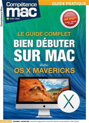 Compétence Mac : Bien débuter sur Mac avec OS X Mavericks