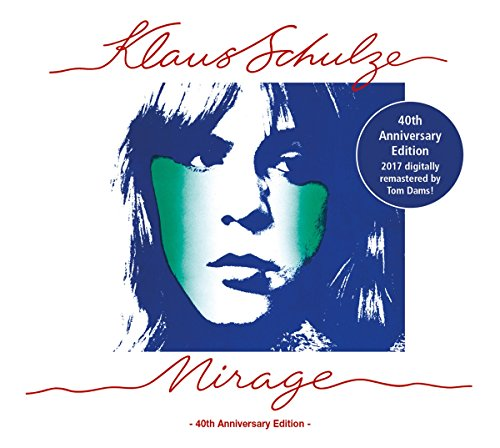 Klaus Schulze: Mirage (40th Anniversary Edition) (Audio CD)