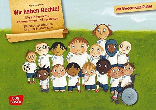 Wir haben Rechte! Die Kinderrechte kennenlernen und verstehen - Bilderbuchgeschichten für unser Erzähltheater. Entdecken. Erzählen. Begreifen. Kamishibai Bildkartenset.