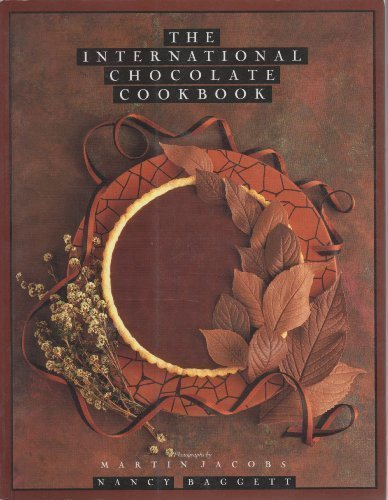 THE INTERNATIONAL CHOCOLATE COOKBOOK