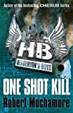 One Shot Kill: Book 6 (Henderson's Boys)