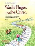 Wache Finger, wache Ohren: Spiel- und Übungsmaterial zur elementaren Klaviertechnik Heft 1 (EB 8821 )