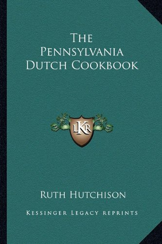 The Pennsylvania Dutch Cookbook