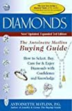 Diamonds: The Antoinette Matlines Buying Guide