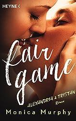Alexandria & Tristan: Fair Game - Roman (Fair-Game-Serie 3)