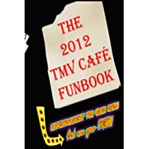 The 2012 TMV CAFE FUNBOOK
