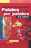 Palabra por Palabra 3rd edn: A New Advanced Spanish Vocabulary