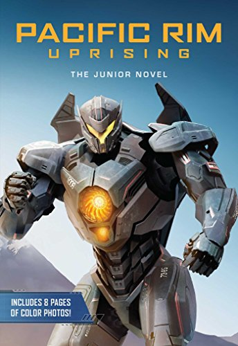 Pacific Rim Uprising: The Junior Novel (English Edition)