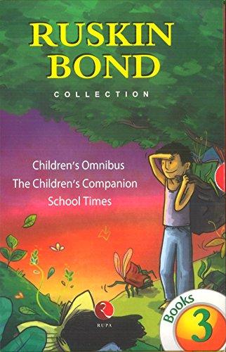 Ruskin Bond Collection 3 Books Box Set- School Times, Children Companion, Children Omnibus