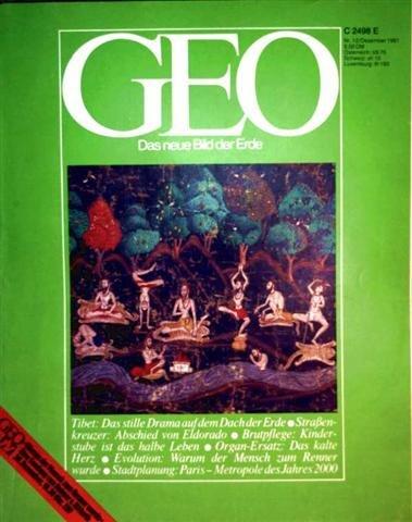 Geo Magazin 1981, Nr. 12 Dezember - Tibet: das stille Drama auf dem Dach der Erde, Straßenkreuzer: Abschied von Eldorado, Brutpflege: Kinderstube ist das halbe Leben...