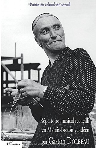 Répertoire musical recueilli en Marais-Breton vendéen par Gaston Dolbeau
