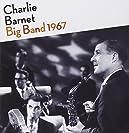Charlie Barnet - The Big Bands