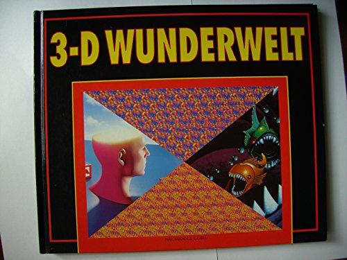 3-D Wunderwelt