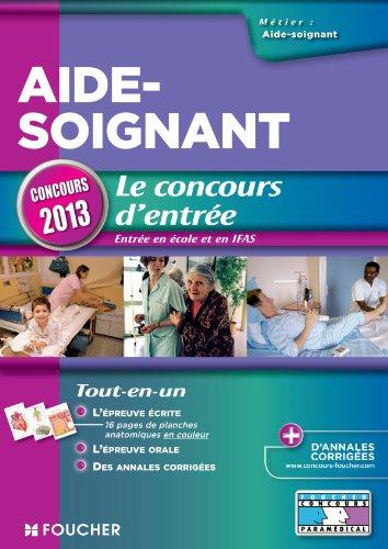 Aide-soignant - Le concours d'entrée Concours 2013