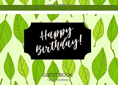 Birthday Guest Book: Green Leaf Design Celebration 30th Style and Message Book Alternatives (Greetings, Games, Supplies  Ideas, Celebrate, Party Decorations, Wishes, Cards, Gifts, Invitations) (Anniversary 30th Dekorationen)