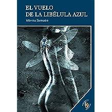 El vuelo de la libélula azul (Colección Impulso nº 48)