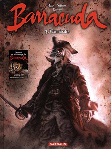 Barracuda (5) : Cannibales