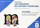 Estimular Los Procesos De Lectura Y Escritura. Nivel 8 - Edición 214 (Estimular Lectura Y Escritura)