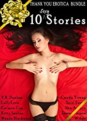 10 Sexy Stories: Thank You, Our Readers, Erotica Bundle
