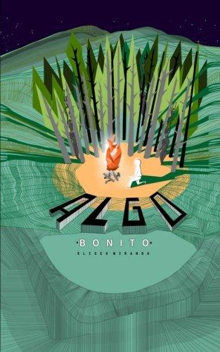 Algo Bonito (Nueva Literatura Panameña) por Eliseo Alberto Miranda Sánchez