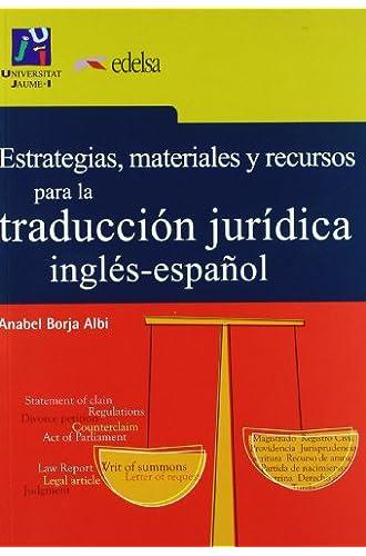 Estrategias, Materiales Y Recursos Para La Traduccion Juridica Ingles