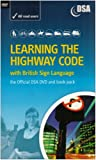 Learning the Highway Code with British Sign Language - The Official DSA DVD and Book Pack