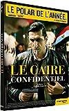Caire confidentiel (Le)   Saleh, Tarik (1972-....). Réalisateur