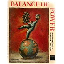 Balance of Power: International Politics As the Ultimate Global Game