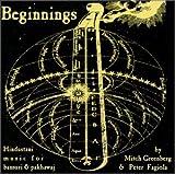 Beginnings:  Hindustani Music for Bansuri & Pakhawaj (US Import)