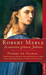 In unseren grünen Jahren: Roman (Fortune de France 2)
