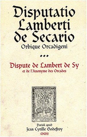 Dispute : Disputatio par Lambert de Sy