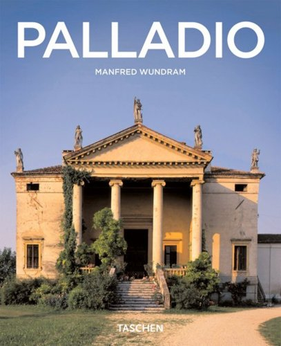 Andrea Palladio: 1508-1580: the Rules of Harmony (Taschen Basic Architecture Series)