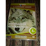 Discovery Channel Wonders of Nature: Wolves at Our Door / A Termeszet Csodai: Baratsagban a Farkasokkal / Audio: Hungarian Only