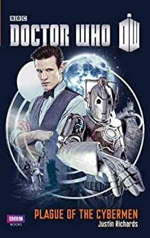 Doctor Who: Plague of the Cybermen by [Richards, Justin]