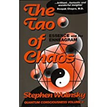 The Tao of Chaos: Essence and the Enneagram