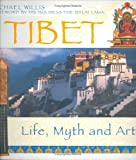 Tibet: Life, Myth and Art