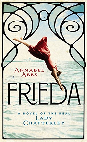 Frieda: a novel of the real Lady Chatterley