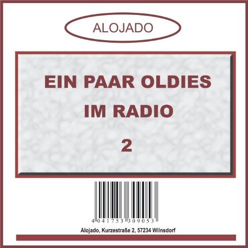 Ein Paar Oldies Im Radio 2