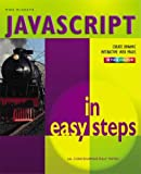 Javascript In Easy Steps Colour: 2nd Edition