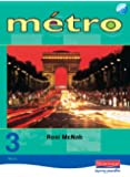 Metro 3 Vert Pupil Book Euro Edition (Metro for 11-14)