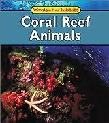 Coral Reef Animals (Animals in Their Habitats)