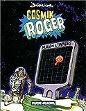 Cosmik Roger