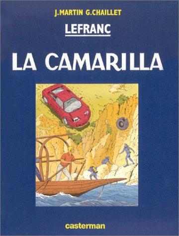 Lefranc, tome 12 : La Camarilla, édition de luxe