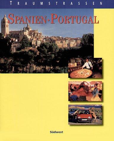Traumstraßen Spanien/Portugal