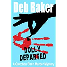 Dolly Departed (A Gretchen Birch Murder Mystery Book 3) (English Edition)